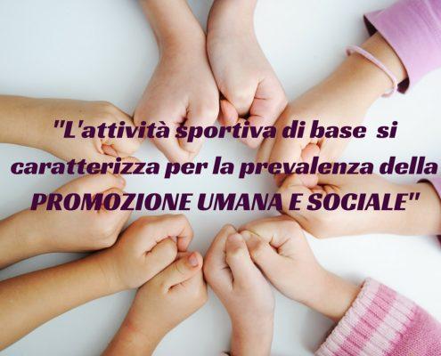 L'attivita sportiva di base si caratterizza per la finalità di promozione umana e sociale_1 (2)